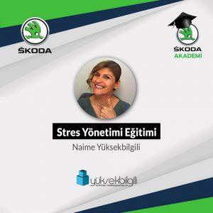 Skoda'da Stres Yönetimi eğitimi (02.09.2021)